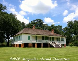 A Mound in La. History – Magnolia Mound Plantation #BayouTravel