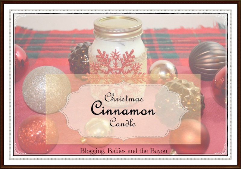 Frugal DIY Gifts -Christmas Cinnamon Candle