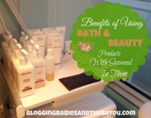 Beauty Tips  - Benefits of Using Bath and Beauty Products with Seaweed in them