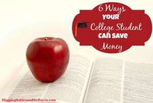6 Ways Your College Student Can Save Money