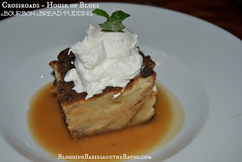 Bourbon Bread Pudding at Crossroads House of Blues  - Chef Aaron Sanchez