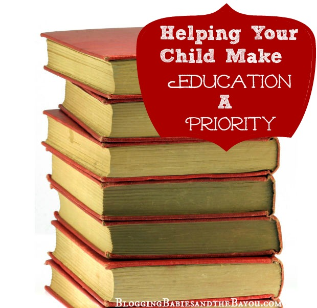 Helping Your Child Make Education A Priority - BloggingBabiesandtheBayou.com Travel & Lifestle Blogger