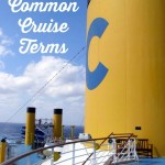Travel Tips: 10 Common Cruise Terms #BayouTravel