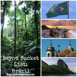Adding Brazil to your Travel Bucket List ~> Bayou Travel Bucket List  Series #BayouTravel