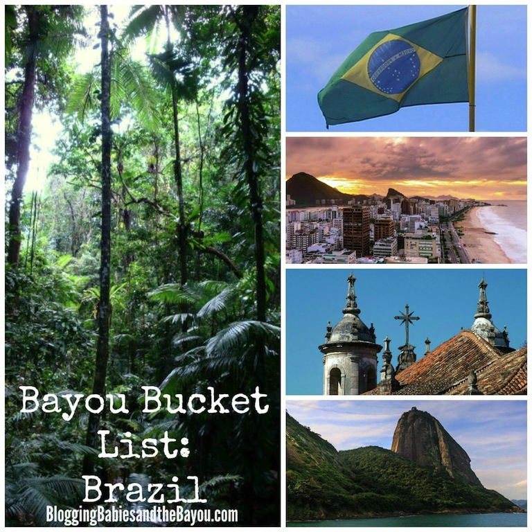 Bayou Bucket List- Travel to Brazil  #BayouTravel