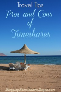 Travel Tips Pros and Cons of Timeshares #BayouTravel