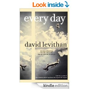 Every Day by David Levithan Availabe on Kindle | Tp summer Reads for Teens
