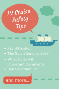 Cruise Chat: 10 Safety Tips for Cruise Travel #BayouTravel #CruisingCarnival