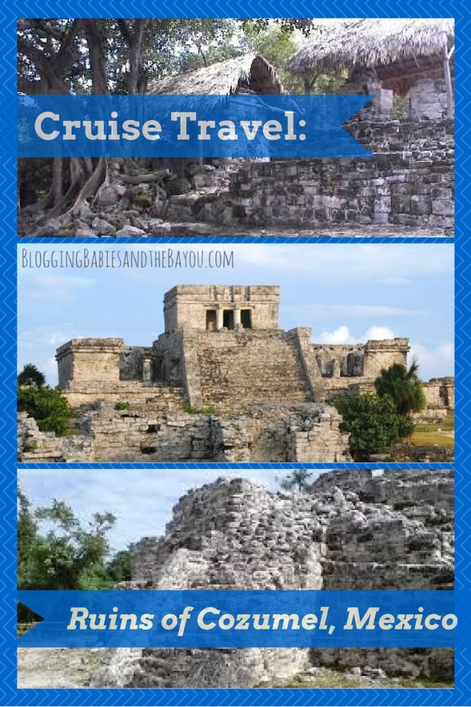 Cruise Travel Ruins of Cozumel Mexico #BayouTravel