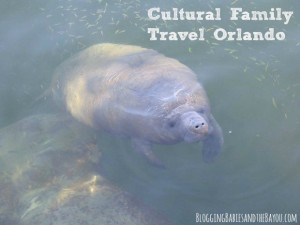 Orlando's Cultural Family Travel Guide  #BayouTravel