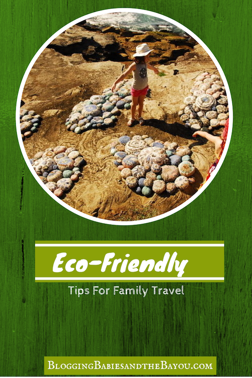Eco-Friendly Tips for  Family Travel