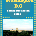 Washington DC Family Destination Guide #BayouTravel