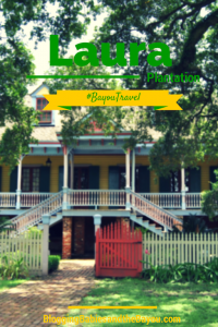 Laura Plantation #BayouTravel