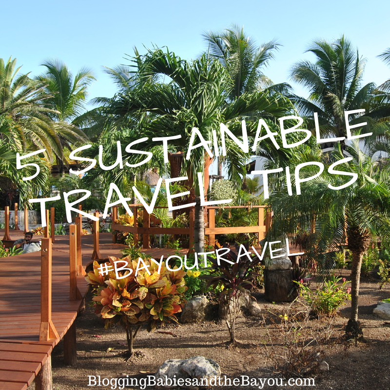 5 Sustainable Travel Tips #BayouTravel