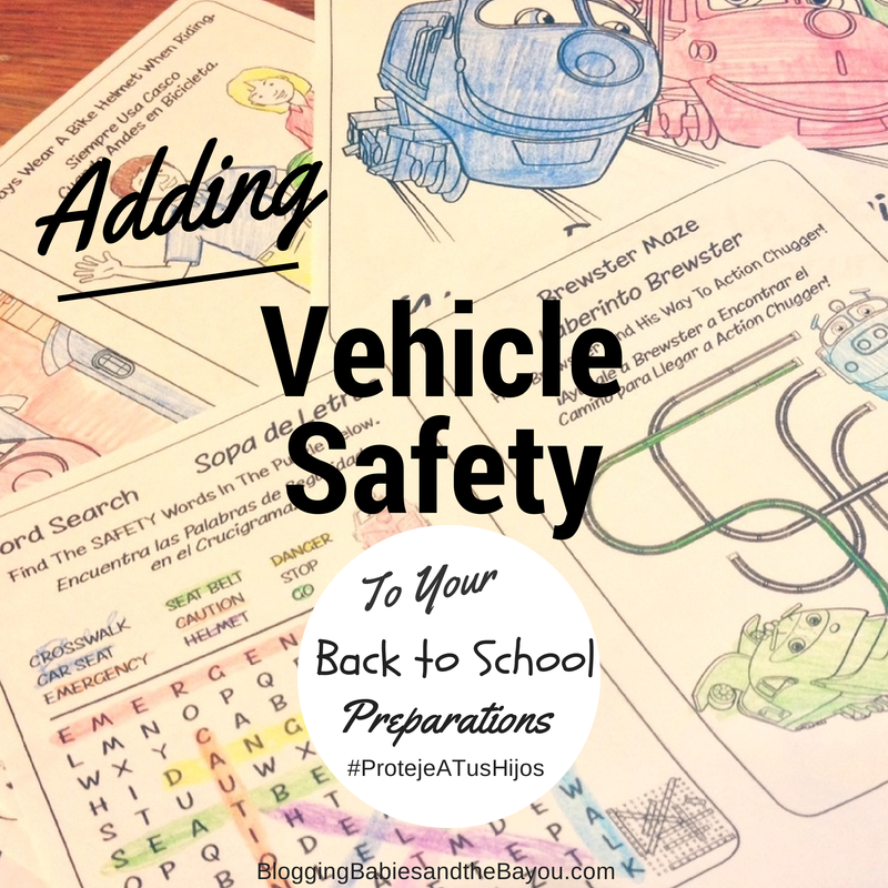 Adding Vehicle Safety to Your Back to Schol Preparations ProtejeATusHijos