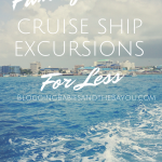 Family Cruise Ship Excursions for Less – Western Caribbean #BayouTravel