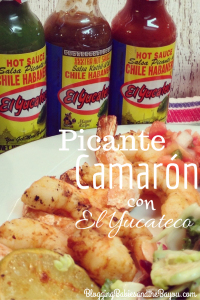Spicy Shrimp with El Yucateco + $75 Walmart Gift Card and El Yucateco Gift Basket #SauceOn #Shop