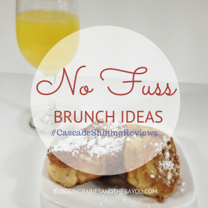 No Fuss Brunch and Casecade Prize Pack Giveaway Ends 10/9 #CascadeShiningReviews #DDDivas