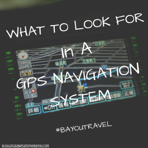 Travel Gift Guide: What to Look for in a Portable GPS? #BayouTravel