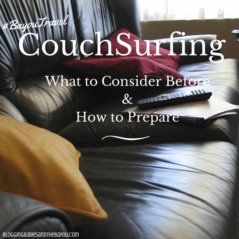 CouchSurfing_ What to Consider Before & How to Prepare  #BayouTravel
