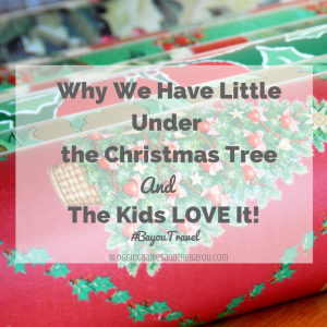 Why We Have Little Under the Christmas Tree and the Kids LOVE It! #BayouTravel