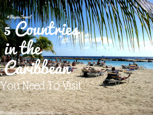 5 Countries in the Caribbean you Need to Visit #BayouTravel