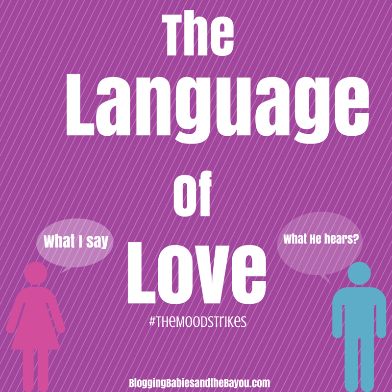 The Language of Love - What I say, what He Hears  #TheMoodStrikes #Ad