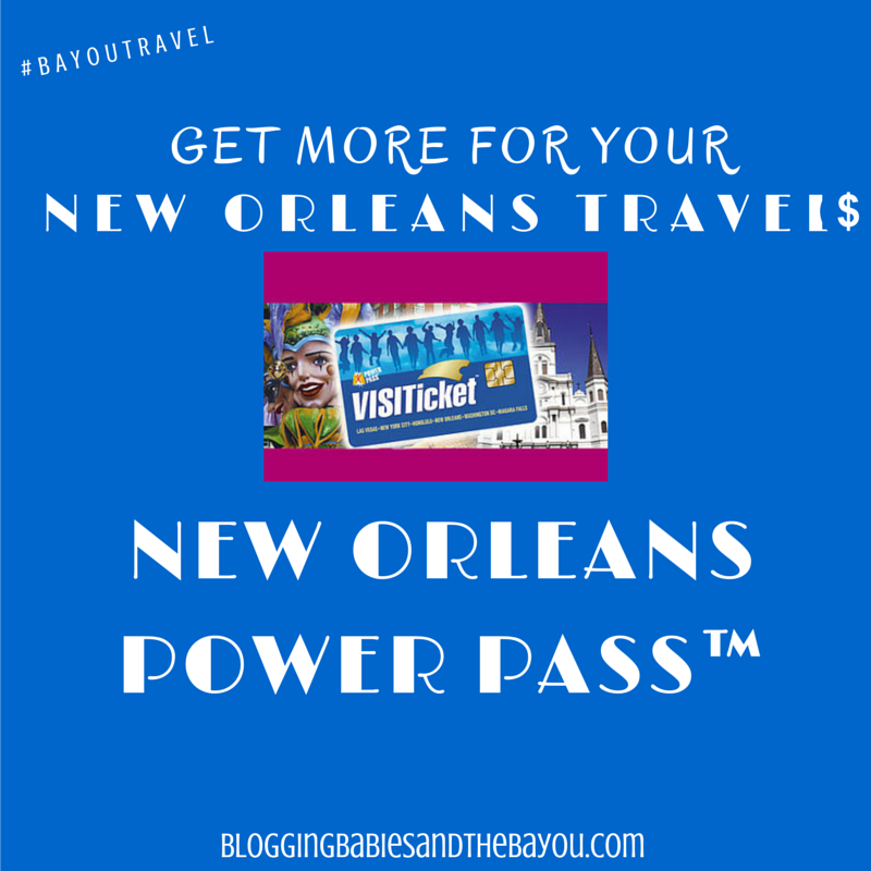 Get More for your New Orleans Travel Dollar - New Orleans Power Pass #BayouTravel