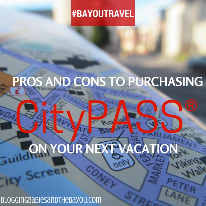 Pros and Cons of Purchasing a CityPASS® on Your Next Family Vacation  #BayouTravel
