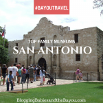 San Antonio Spotlight: Top Family Museums in San Antonio #BayouTravel
