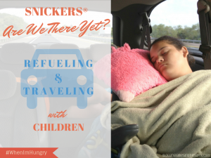 Are We There Yet? Traveling with Children and SNICKERS® #WhenImHungry #CollectiveBias #Shop