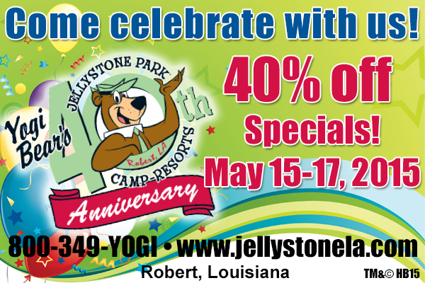 Celebrate Yogi Bear's Jellystone Park​'s​  40th Anniversary​ ​ in Robert, LA ​