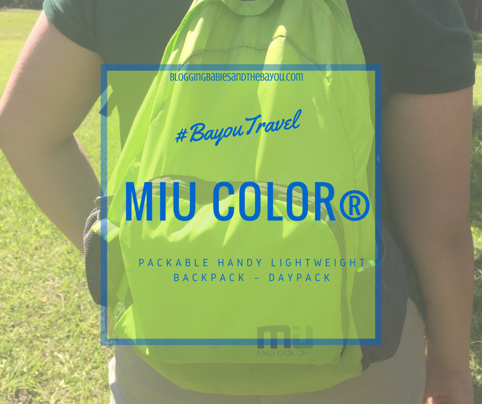 Traveling with MIU COLOR® Packable Handy Lightweight Backpack – Daypack #BayouTravel