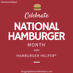 Celebrate National Hamburger Month with Hamburger Helper® #SaveonHelper #ad