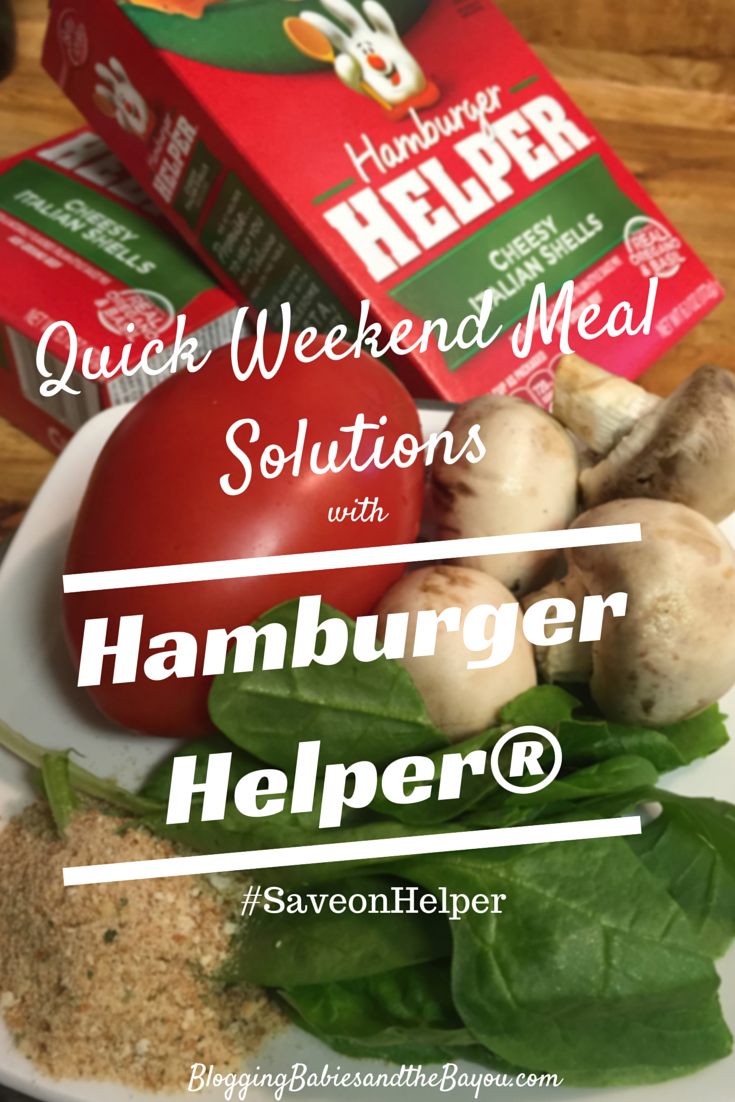 Quick Weekend Meal Solutions with Hamburger Helper® #SaveonHelper #ad