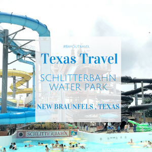 Schlitterbahn Water Park New Braunfels – San Antonio Texas  Area Family Attractions #BayouTravel