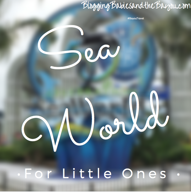 Sea World for Little Ones - San Antonio Texas Theme Parks #BayouTravel