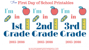 Download Today – Free First Day of School Printables Pre-K through 12th Grade
