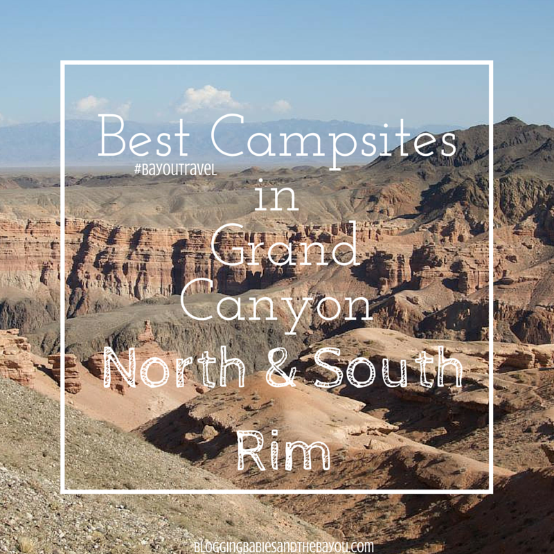 Best Campsites in Grand Canyon North or South Rim #BayouTravel