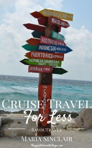 Free Cruise Ebook – Cruise Travel for LESS: How to Save Money on Your Next Cruise #BayouTravel