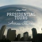 Family Travel Chat: Presidential Tours Across Illinois #BayouTravel