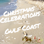 Holiday Travel Series – Christmas Celebrations Near the Gulf Coast #BayouTravel