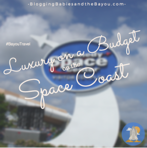 Luxury on a Budget on the Space Coast Florida #BayouTravel