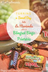 Turning the Bright Side of Our Day into La Merienda + Bilingual After School Bingo Printable   #FunSizeMerienda #Ad