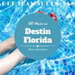 48 Hours in Destin- Planning Your Florida Beach Getaway #EmeraldCoasting