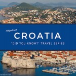 Did You Know? Travel Series – Croatia & the UNESCO list of World Heritage Sites #BayouTravel