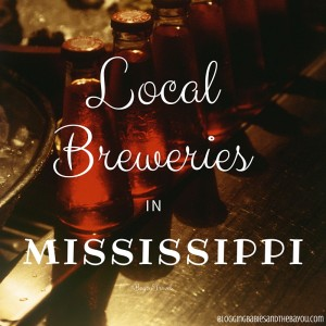 Exploring Local Breweries in Mississippi - Spotlight Lazy Magnolia Brewery #BayouTravel