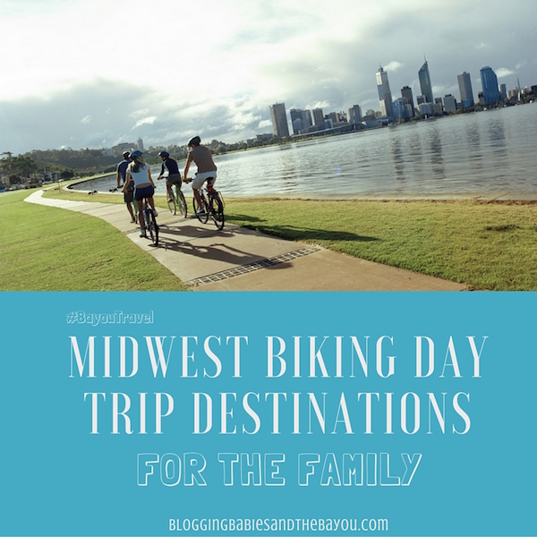 Midwest Biking Day Trip Destinations for the Family #BayouTravel