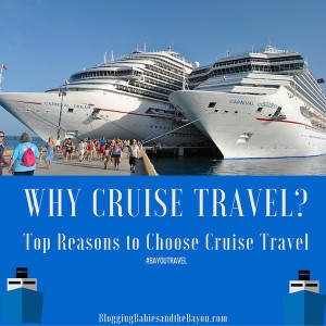 Cruise Chat : Why Cruise Travel? Top Reasons to Choose Cruise Travel #BayouTravel