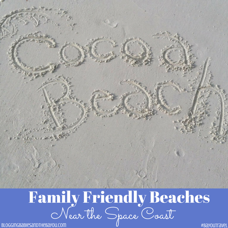 Florida Travel_ Family Friendly Beaches Near the Space Coast #BayouTravel